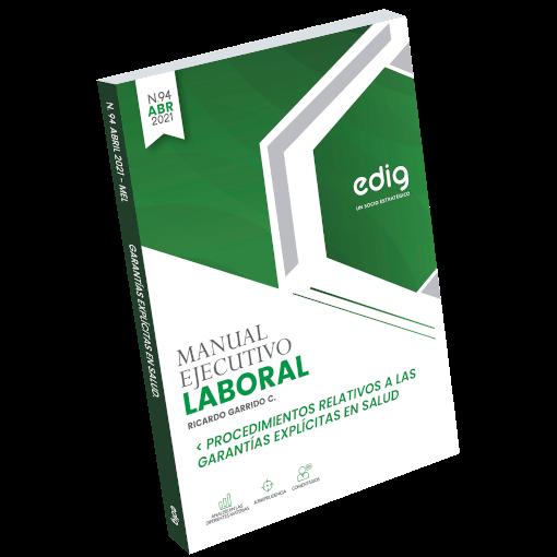 Procedimientos Relativos a las Garantías Explícitas en Salud Manual Ejecutivo Laboral