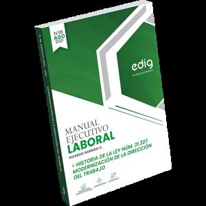 historia de la ley 21327 y la modernización de la dirección del trabajo