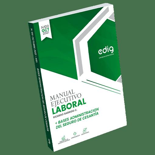 Manual Laboral Base Administración Seguro de Cesantía en papel