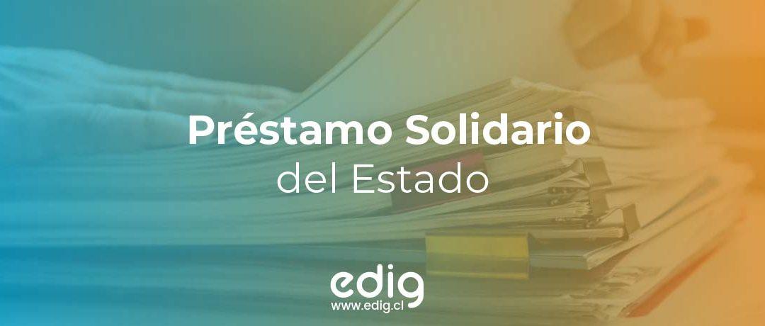 ¿En qué consiste el Préstamo Solidario del Estado 2021?